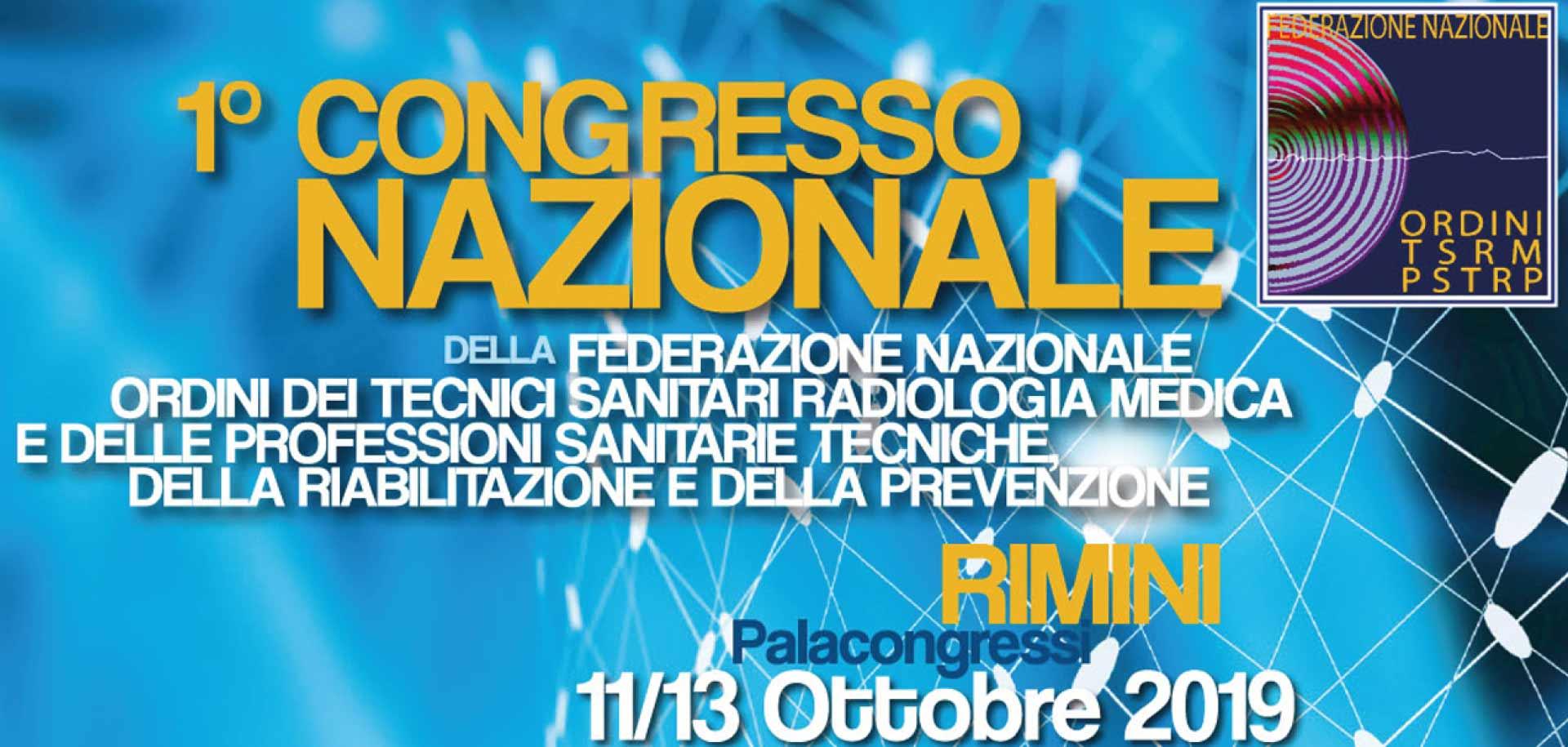 1° Congresso nazionale della FNO TSRM PSTR 11 -13 Ottobre 2019 a Rimini