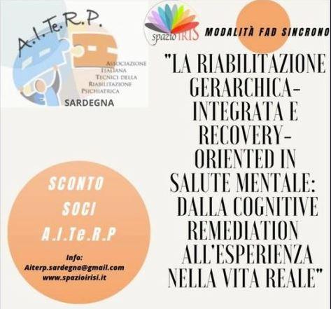 La Riabilitazione gerarchica-integrata e Recovery-oriented in salute mentale: dalla Cognitive Remediation all'esperienza nella vita reale.