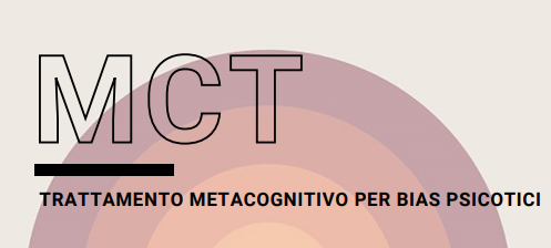 MCT, Trattamento Metacognitivo per bias cognitivi psicotici