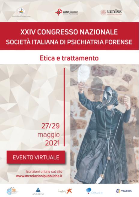 XXIV CONGRESSO NAZIONALE SOCIETÀ ITALIANA DI PSICHIATRIA FORENSE – ETICA E TRATTAMENTO