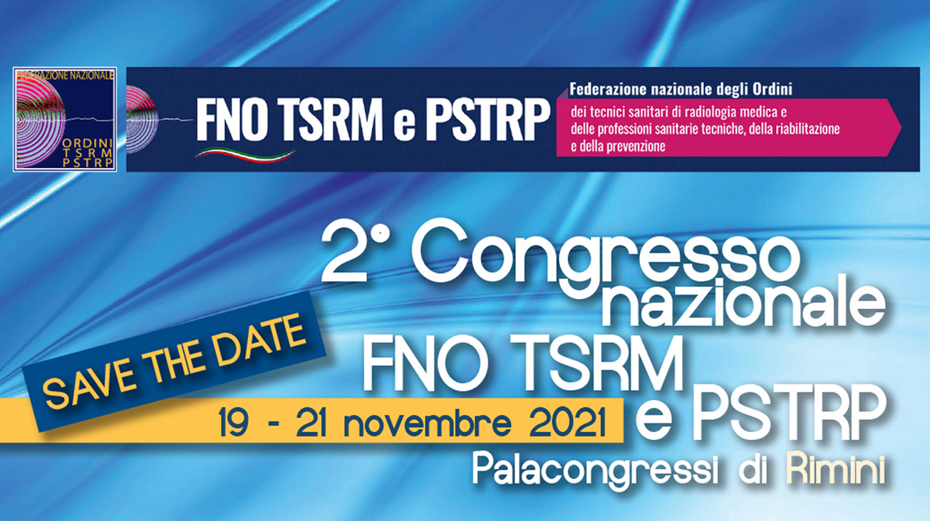 2° Congresso della Federazione Nazionale degli Ordini delle Professioni Sanitarie Tecniche, della Riabilitazione e della Prevenzione